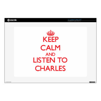Keep calm and Listen to Charles Laptop Decals