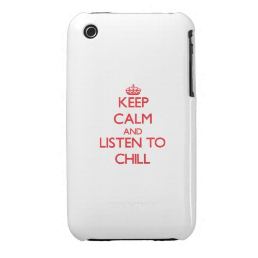 Keep calm and listen to CHILL Case-Mate iPhone 3 Case