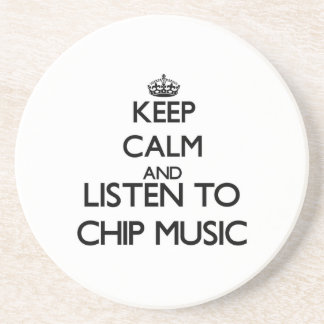 Keep calm and listen to CHIP MUSIC Drink Coaster