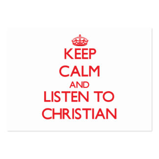 Keep calm and Listen to Christian Large Business Cards (Pack Of 100)
