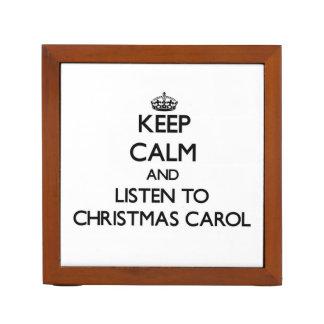 Keep calm and listen to CHRISTMAS CAROL Pencil/Pen Holder