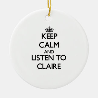 Keep Calm and listen to Claire Double-Sided Ceramic Round Christmas Ornament