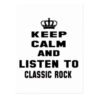 Keep calm and listen to Classic Rock. Postcard