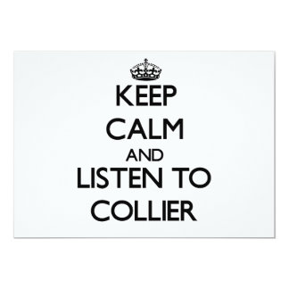 Keep calm and Listen to Collier 5x7 Paper Invitation Card