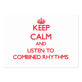 Keep calm and listen to COMBINED RHYTHMS Business Card Templates