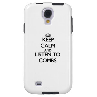 Keep calm and Listen to Combs Galaxy S4 Case
