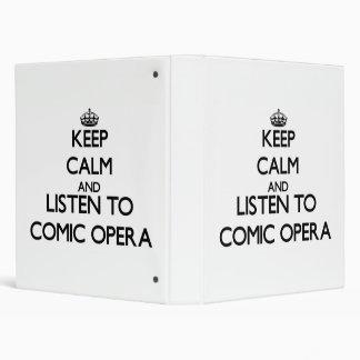 Keep calm and listen to COMIC OPERA Binder