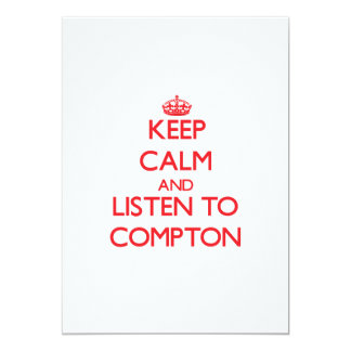 """Keep calm and Listen to Compton 5"""" X 7"""" Invitation Card"""