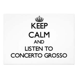 Keep calm and listen to CONCERTO GROSSO Custom Announcement