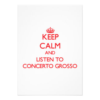Keep calm and listen to CONCERTO GROSSO Personalized Invite