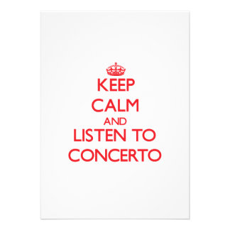 Keep calm and listen to CONCERTO Invites