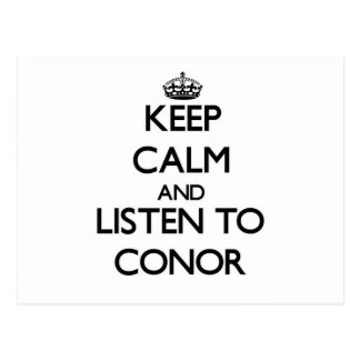 Keep Calm and Listen to Conor Postcard