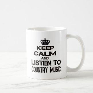 Keep Calm And Listen To Country Music Coffee Mug