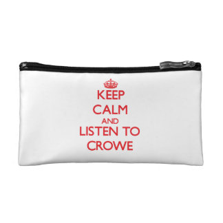 Keep calm and Listen to Crowe Cosmetics Bags