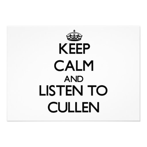 Keep Calm and Listen to Cullen Invite