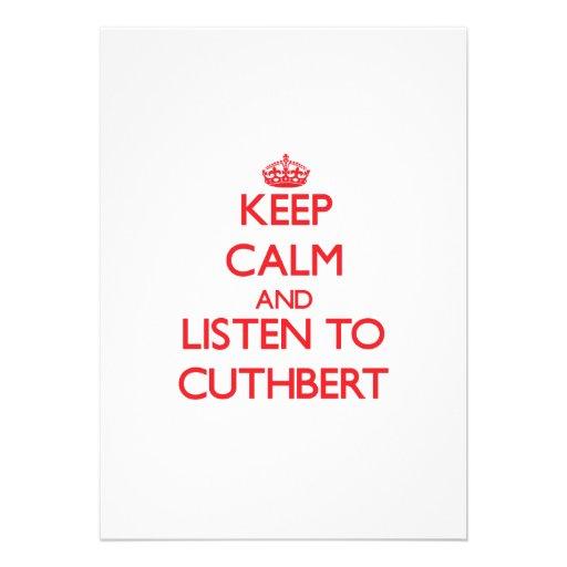 Keep calm and Listen to Cuthbert Custom Announcement