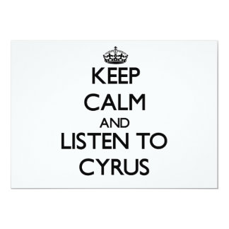 Keep Calm and Listen to Cyrus 5x7 Paper Invitation Card