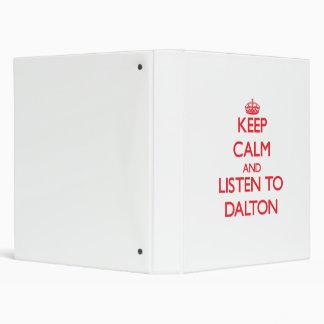 Keep calm and Listen to Dalton Vinyl Binder