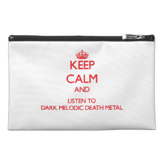 Keep calm and listen to DARK MELODIC DEATH METAL Travel Accessory Bag