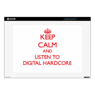 Keep calm and listen to DIGITAL HARDCORE Laptop Skins