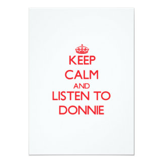 Keep Calm and Listen to Donnie Announcements
