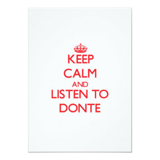 Keep Calm and Listen to Donte 5x7 Paper Invitation Card