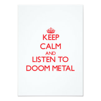 Keep calm and listen to DOOM METAL 5x7 Paper Invitation Card