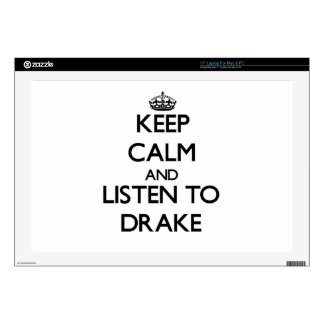 Keep calm and Listen to Drake Skins For Laptops