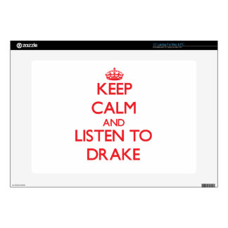 Keep calm and Listen to Drake Laptop Skins
