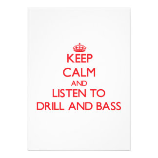 Keep calm and listen to DRILL AND BASS Announcements