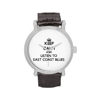 Keep calm and listen to EAST COAST BLUES Wristwatch