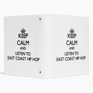 Keep calm and listen to EAST COAST HIP HOP Vinyl Binder