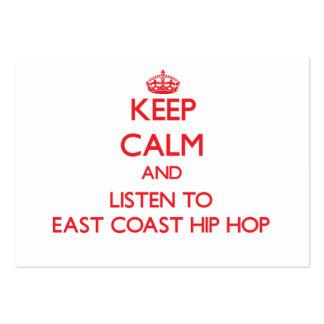 Keep calm and listen to EAST COAST HIP HOP Business Cards