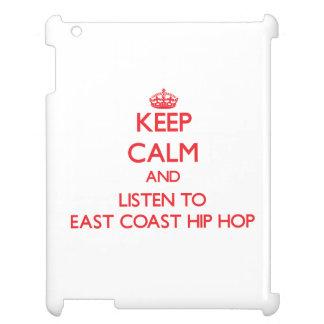 Keep calm and listen to EAST COAST HIP HOP iPad Cover