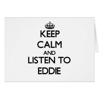 Keep Calm and Listen to Eddie Cards