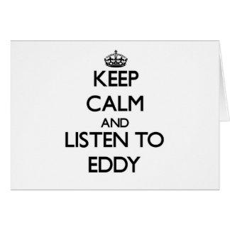 Keep Calm and Listen to Eddy Card