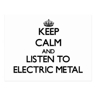 Keep calm and listen to ELECTRIC METAL Post Cards
