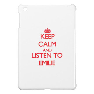 Keep Calm and listen to Emilie Case For The iPad Mini