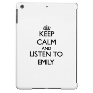 Keep Calm and listen to Emily Case For iPad Air