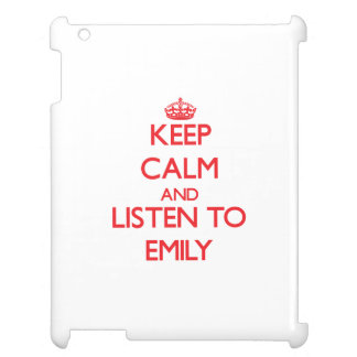 Keep Calm and listen to Emily Case For The iPad