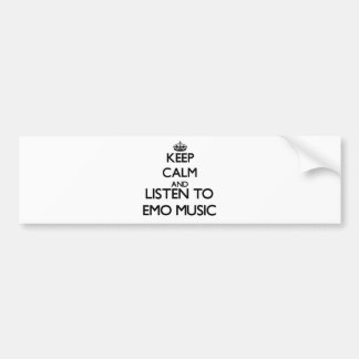 Keep calm and listen to EMO MUSIC Bumper Stickers