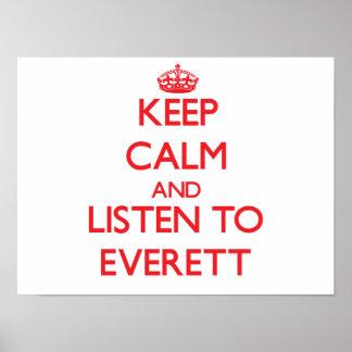 Keep calm and Listen to Everett Print