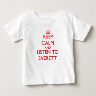 Keep calm and Listen to Everett T Shirt