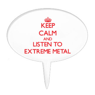 Keep calm and listen to EXTREME METAL Cake Toppers