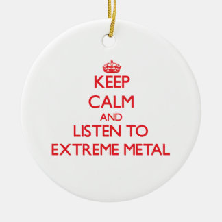 Keep calm and listen to EXTREME METAL Christmas Tree Ornaments