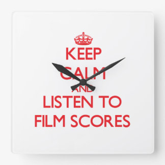 Keep calm and listen to FILM SCORES Wall Clock