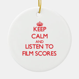 Keep calm and listen to FILM SCORES Christmas Tree Ornaments