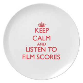 Keep calm and listen to FILM SCORES Dinner Plates