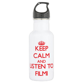 Keep calm and listen to FILMI 18oz Water Bottle
