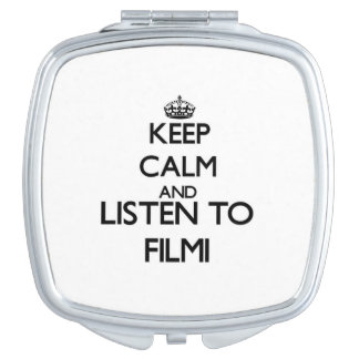 Keep calm and listen to FILMI Travel Mirror